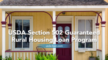 USDA Section 502 Guaranteed Rural Housing Loan Program